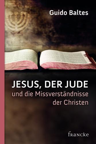 Guido Baltes - Jesus der Jude